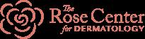 Rose Center for Dermatology